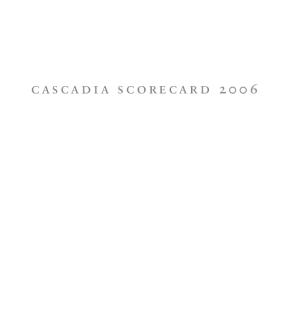 Cascadia Scorecard 2006: Focus on Sprawl and Health