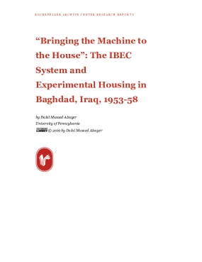 """Bringing the Machine to the House"": The IBEC System and Experimental Housing in Baghdad, Iraq, 1953-58"